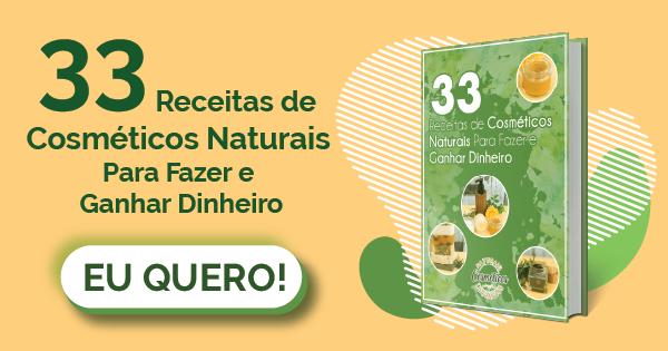 33 Receitas de Cosmeticos Naturais